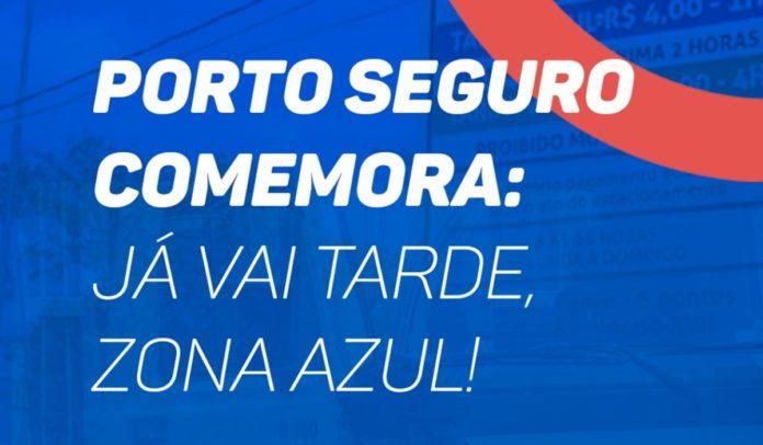 porto seguro comemora o fim da zona azul no município